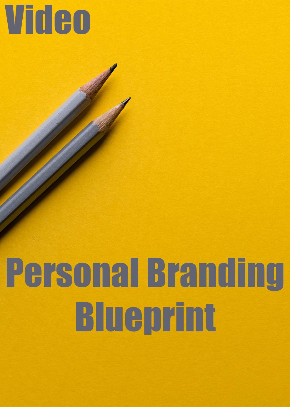Personal Branding Blueprint Video Upgrade