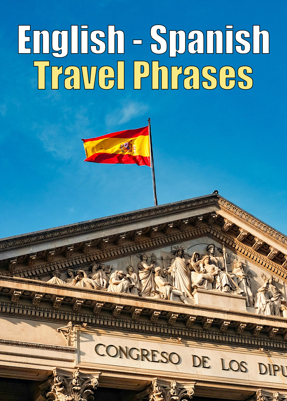 English Spanish Travel Phrases