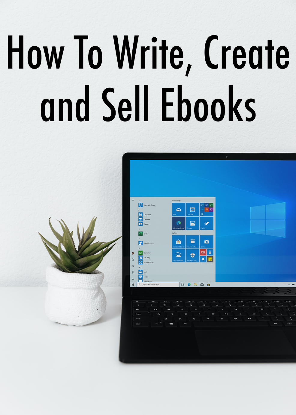 How To Write Create and Sell Ebooks