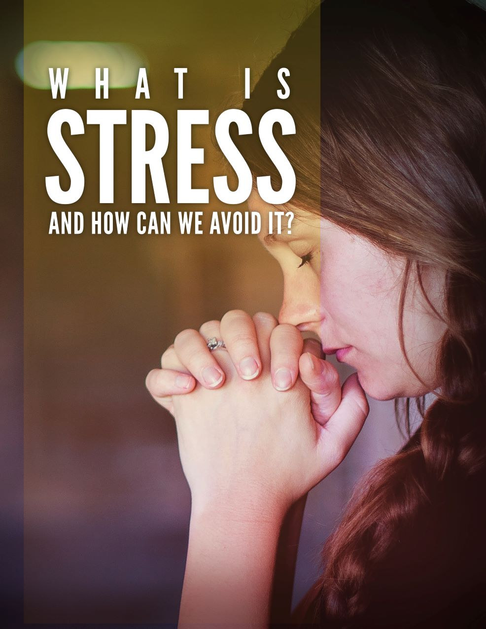 What Is Stress And How We Can Avoid It