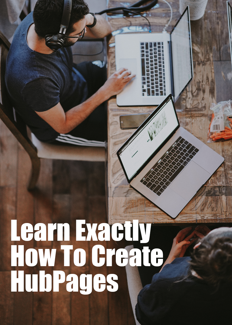 Learn Exactly How To Create HubPages